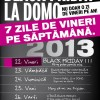 Eveniment incheiat: BLACK FRIDAY LA DOMO